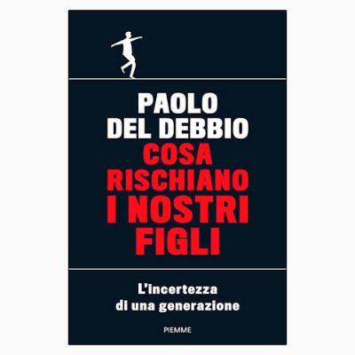 """La copertina del libro """"Cosa rischiano i nostri figli"""" di Paolo Del Debbio (Piemme)"""