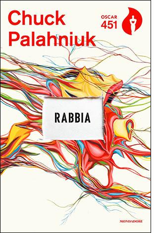 "La copertina del libro ""Rabbia"" di Chuck Palahniuk (Mondadori)"