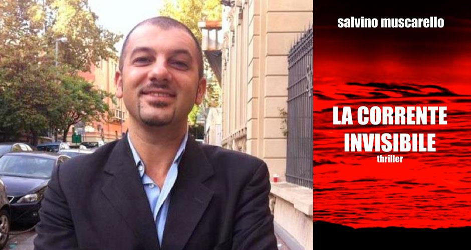 """Lo scrittore Salvino Muscarello e la copertina del suo libro """"La corrente invisibile"""""""