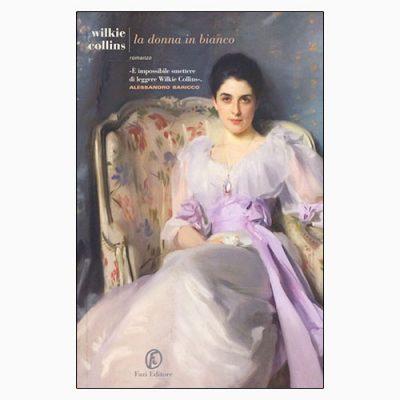 """La copertina del libro """"La donna in bianco"""" di Wikie Collins (Fazi Editore)"""