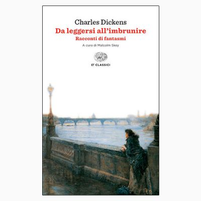 """DA LEGGERSI ALL'IMBRUNIRE"" DI CHARLES DICKENS"