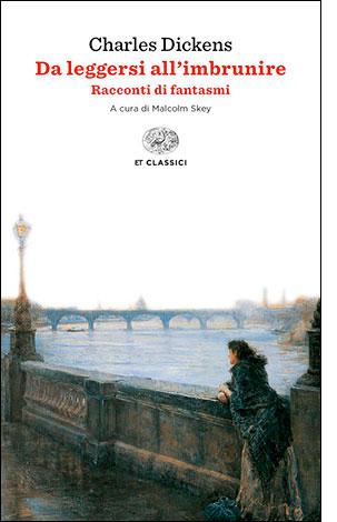 """La copertina del libro """"Da leggersi all'imbrunire"""" di Charles Dickens (Einaudi)"""