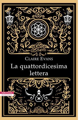"""La copertina del libro """"La quattordicesima lettera"""" di Claire Evans (Neri Pozza)"""