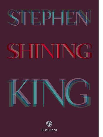 """La copertina del libro """"Shining"""" di Stephen King (Bompiani)"""