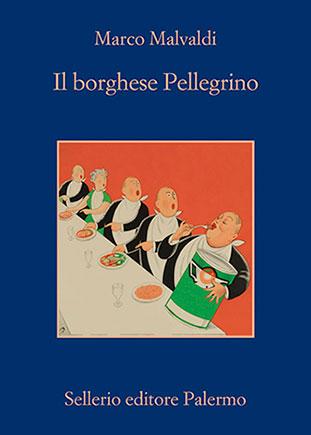 """La copertina del libro """"Il borghese Pellegrino"""" di Marco Malvaldi (Sellerio)"""