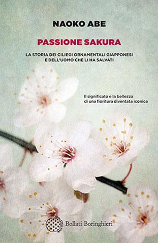 """La copertina del libro """"Passione Sakura"""" di Naoko Abe (Bollati Boringhieri)"""