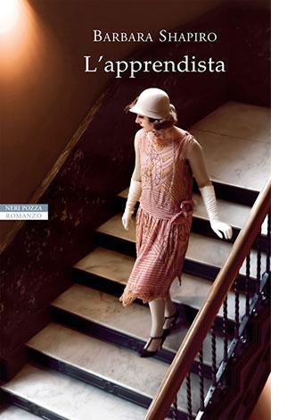 """La copertina del libro """"L'apprendista"""" di Barbara Shapito (Neri Pozza)"""