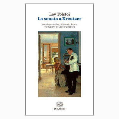 """""""LA SONATA A KREUTZER"""", PRELUDIO ALLE GRANDI OPERE DI TOLSTOJ"""