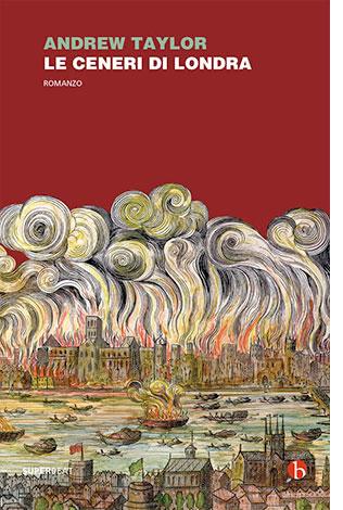 """La copertina del libro """"Le ceneri di Londra"""" di Andre Taylor (Einaudi)"""