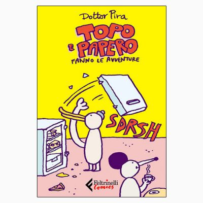 """""""TOPO E PAPERO FANNO LE AVVENTURE"""" DI DOTTOR PIRA"""