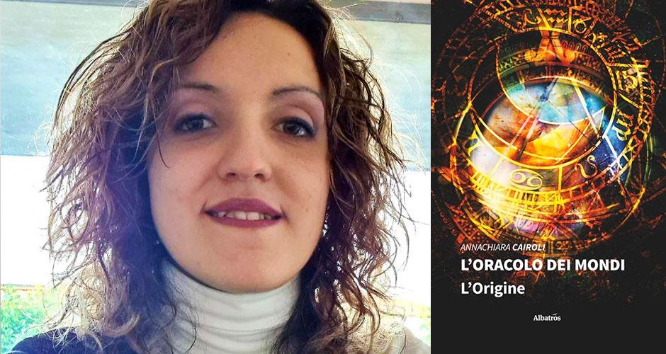 """Annachiara Cairoli e la copertina del suo libro """"L'Origine"""", primo volume della trilogia """"L'oracolo dei mondi"""""""