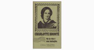 """La copertina del libro """"Ma la vita è una battaglia"""" di Charlotte Brontë (L'orma editore)"""
