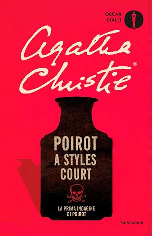 """La copertina del libro """"Poirot a Styles Court"""" di Agatha Christie (Mondadori)"""