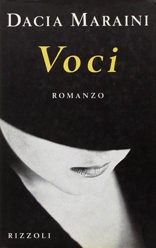 """La copertina del libro """"Voci"""" di Dacia Maraini (Rizzoli)"""
