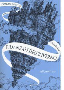 """La copertina del libro """"Fidanzati dell'inverno"""" di Christelle Dabos (edizioni e/o), primo volume della tetralogia """"L'Attraversa specchi"""""""