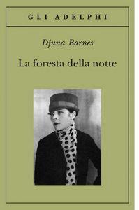 """La copertina del libro """"La foresta della notte"""" di Djuna Barnes (Adelphi)"""