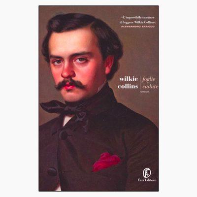"""La copertina del libro """"Foglie cadute"""" di Wilkie Collins (Fazi Editore)"""