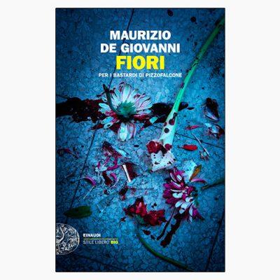 """La copertina del libro """"Fiori"""" di Maurizio De Giovanni (Einaudi)"""