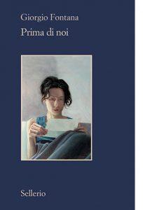 """La copertina del libro """"Prima di noi"""" di Giorgio Fontana (Sellerio)"""