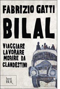 """La copertina del libro """"Bilal"""" di Fabrizio Gatti (Rizzoli)"""