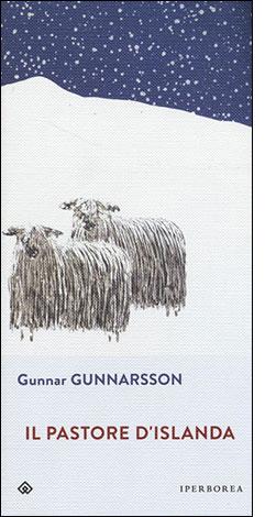 """La copertina del libro """"Il pastore d'Islanda"""" di Gunnar Gunnarsson (Iperborea)"""