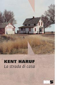 """La copertina del libro """"La strada di casa"""" di Kent Haruf (NN Editore)"""