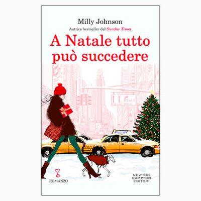 """La copertina del libro """"A Natale tutto può succedere"""" di Milly Johnson (Newton Compton Editori)"""