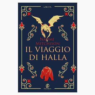 """""""IL VIAGGIO DI HALLA"""" DI NAOMI MITCHISON"""