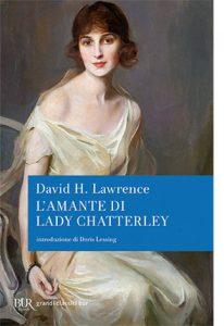 """La copertina del libro """"L'amante di Lady Chatterley"""" diDavid H. lawrence (Rizzoli)"""