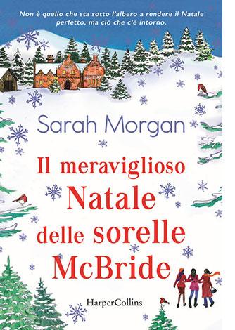 """La copertina del libro """"Il meraviglioso Natale delle sorelle McBride"""" di Sarah morgan (HarperCollins Italia)"""