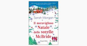 """La copertina del libro """"Il famoso Natale delle sorelle McBride"""" di Sarah Morgan (HarperCollins Italia)"""