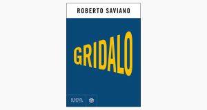 """La copertina del libro """"Gridalo"""" di Roberto Saviano (Bompiani)"""