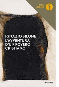"""La copertina del libro """"L'avventura d'un povero cristiano"""" di Ignazio Silone (Mondadori)"""