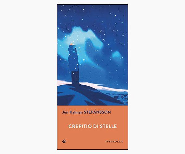 """La copertina del libro """"Crepitio di stelle"""" di Jón Kalman Stefánsson (Iperborea)"""
