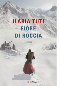 """La copertina del libro """"Fiore di roccia"""" di Ilaria Tuti (Longanesi)"""