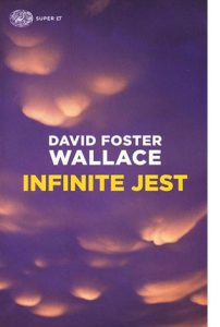 """La copertina del libro """"Infinite Jest"""" di David Foster Wallace (Einaudi)"""
