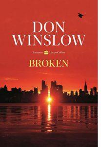 """La copertina del libro """"Broken"""" di Don Winslow (HarperCollins Italia)"""