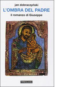 """La copertina del libro """"L'ombra del padre"""" di Jan Dobraczyński (Morcelliana)"""