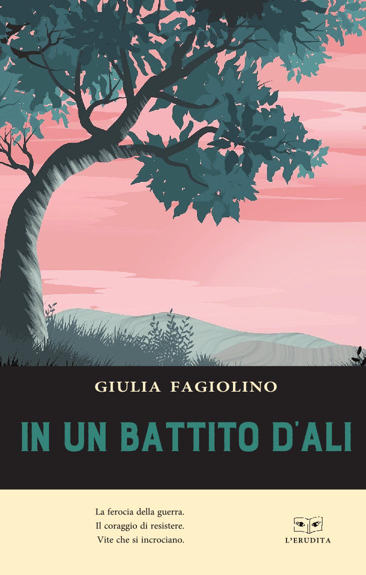 """La copertina del libro """"In un battito d'ali"""" di Giulia Fagiolino (L'Erudita, Giulio Perrone Editore)"""