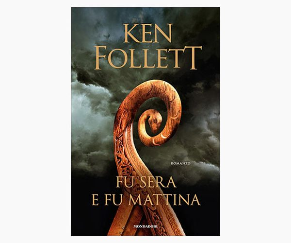 "La copertina del libro ""E u sera e fumattina"" di Ken Follett (Mondadori)"