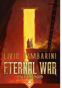 """La copertina del libro """"Inferno. Eternal War"""" di Livio Gambarini (Acheron Books)"""