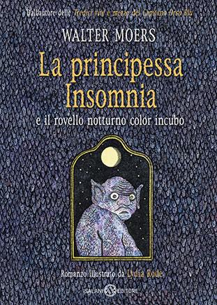 """La copertina del libro """"La principessa Insomnia e il rovello notturno color incubo"""" di Walter Moers (Salani Editore)"""