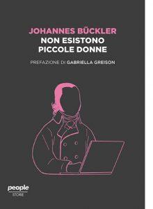 """La copertina del libro """"Non esistono piccole donne"""" di Johannes Bückler (People)"""