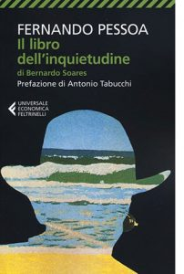 """La copertina del libro """"Il libro dell'inquietudine di Bernardo Soares"""" di Fernando Pessoa (Feltrinelli)"""