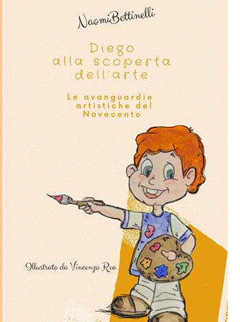 """La copertina del libro """"Diego alla scoperta dell'arte"""", scritto e autopubblicato da Naomi Bettinelli"""