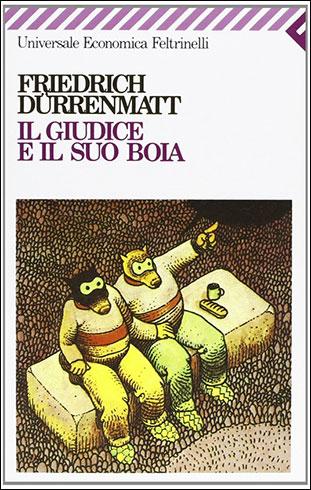 """La copertina del libro """"Il giudice e il suo boia"""" di Friedrich Dürrenmatt (Feltrinelli)"""