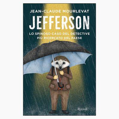 """""""JEFFERSON"""" DI JEAN-CLAUDE MOURLEVAT"""