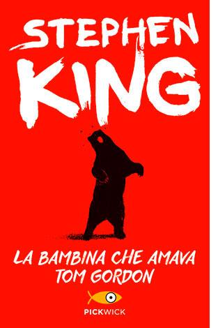 """La copertina del libro """"La bambina che amava Tom Gordon"""" di Stephen King (Sperling & Kupfer)"""