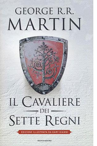 """La copertina del libro """"Il cavaliere dei Sette Regni"""" di George R. R. Martin (Mondadori)"""