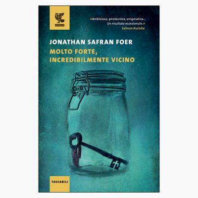 """La copertina del libro """"Molto forte, incredibilmente vicino"""" (Guanda)"""